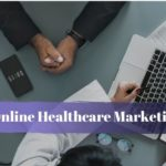 Online Healthcare Marketing